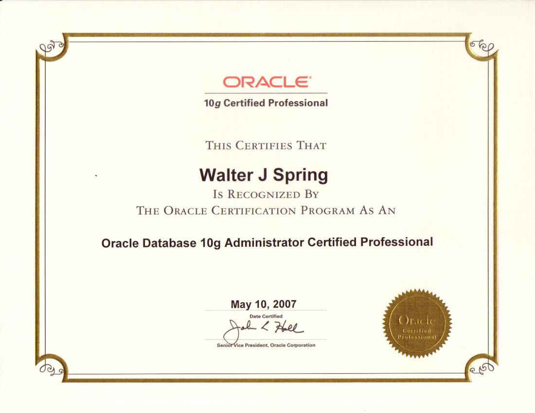 Oracle Database 10g Administrator Certified Professional May2007