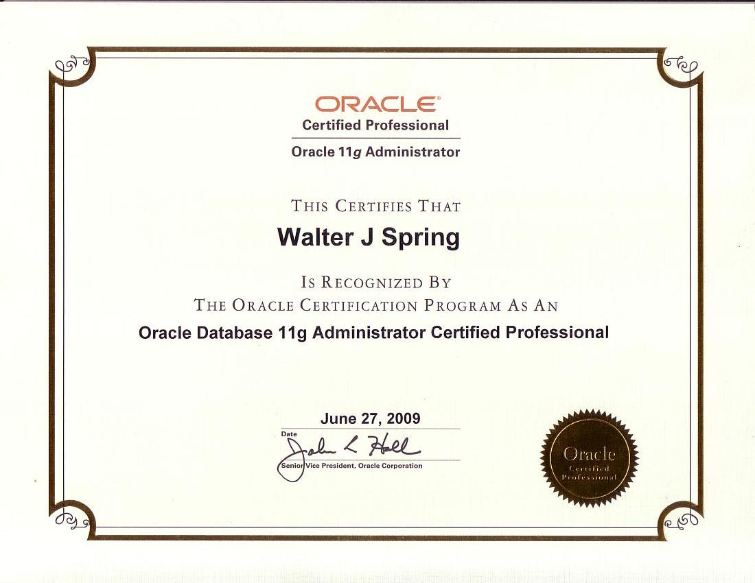 Oracle 11g DBA Certified Professional